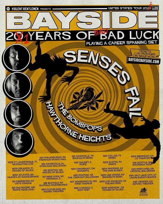 Poster for Bayside 21 Years Of Really Bad Luck tour