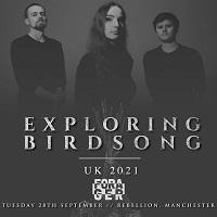 Poster for Exploring Birdsong at Rebellion, Manchester, 28 September 2021