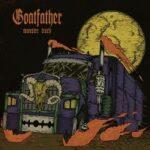 Goatfather – 'Monster Truck' (Argonauta Records)