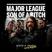 Stevie R Pearce And The Hooligans – 'Major League Son Of A Bitch' (Heavy Rocka Recordings)