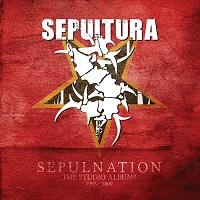 Sepultura – 'Sepulnation: The Studio Albums 1998 – 2009' (BMG)