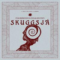 Ivar Bjørnson & Einar Selvik – 'Skuggsjá' (By Norse Music)