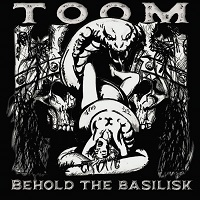 TOOM – 'Behold The Basilisk' (APF Records)
